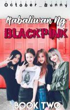 Kabaliwan Ng Blackpink (KNB 2)  by October_Bunny