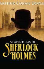 As aventuras de Sherlock Holmes (Arthur Conan Doyle) by LivrosClassicos