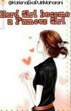 Nerd Girl Become a Famous Girl by KarienaNurul