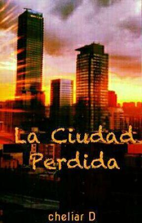 La Ciudad Perdida | The Lost City by cheliarD