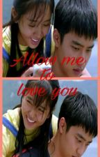 allow me to Love you (Revisi) by andiiien1208