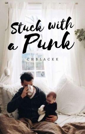 Stuck with a Punk ( #Wattys2017 ) by CHBlackk