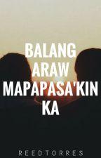 Balang Araw Mapapasa'kin Ka [Kai fanfiction] [C] by xxbeneaththestars