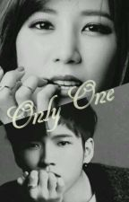 Only One [COMPLETED] by rara_panda