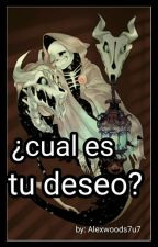 ¿Cual Es Tu Deseo ? [Reapersansxlectora] by _Alexwoods_