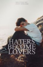 haters become lovers {jmb} by joeybirlem