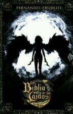La Biblia de los caídos    Tomo I El testamento de Nilia by MilagrosPayan