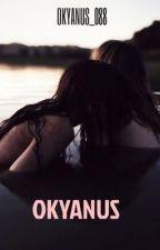 OKYANUS ~GxG by OKYANUS_X