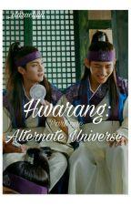Hwarang: Alternate universe by _trivialove
