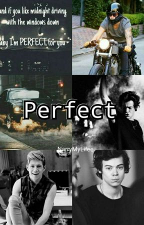 Perfect - Narry [n.s] {EM PAUSA} by NarryMyLifee