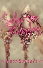 Selection Roleplay (12/12) by NeonSunsets