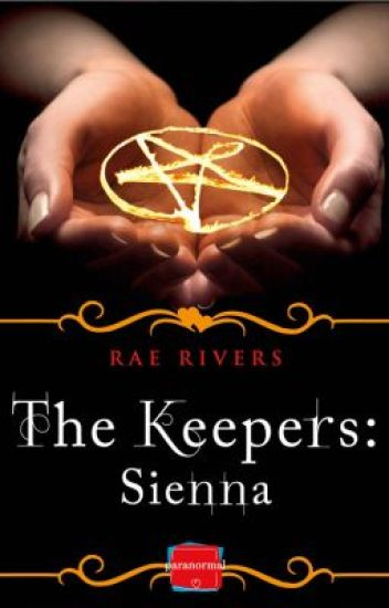 The Keepers: Sienna (FREE Prequel)