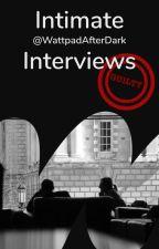 Interviews by WattpadAfterDark