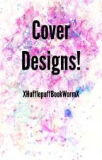 Cover Designs! by XnatalietaylorX