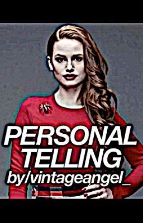 Personal Telling  by VintageAngel_