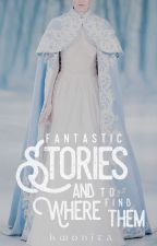 Fantastic Stories and Where to Find Them 「KPOP ➳ Plots」 by kwonita
