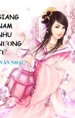 Đọc truyện Giang Nam Nhu Nương Tử