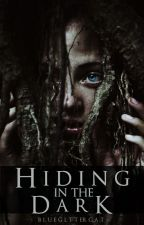 Hiding in the Dark (completed) by mysins-