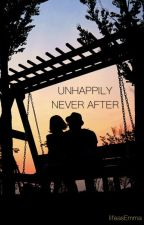 Unhappily Never After by lifeasEmma