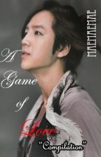 A Game of Love *Compilation* by maemaemae