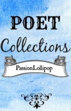 Poet Collection. by PassionLollipop