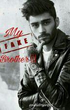 My Fake Brother III  Última edição  Z. by MyHistoryPerfect