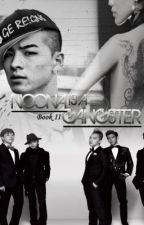NOONA IS A GANGSTER (Book II) (complete) by honeybae