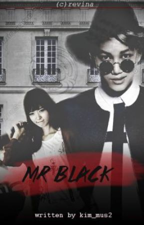 Mr. Black [EXO KAI FANFICTION] by kim_mus2
