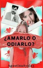 """AMARLO O ODIARLO"" LALITER by AgostinaAyala3"