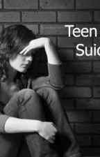 Teen Suicide by Minionluver