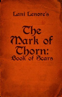 The Mark of Thorn: Book of Scars (novel preview)