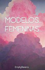 Modelos... Femeninas... by EmptyRavens