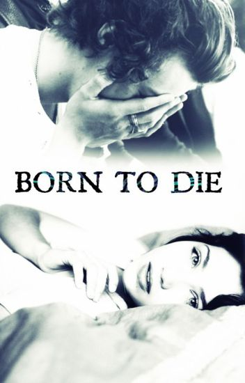 Born To Die / h.s