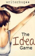 The Idea Game by WriterbugSecrets
