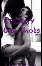 STEAMY One Shots by DarkVioletFlames