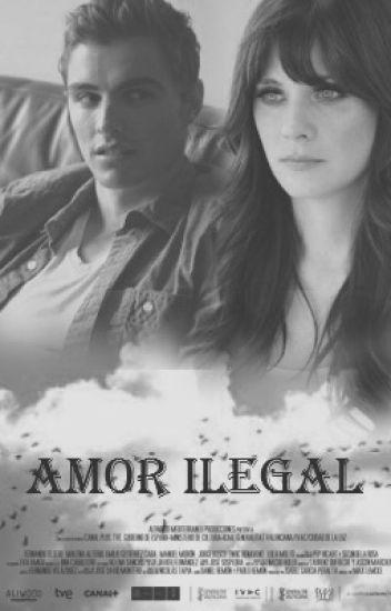 Amor ilegal | Terminada. [Sin editar]
