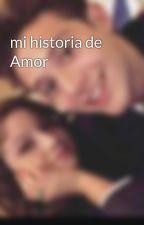 mi historia de Amor   by TrinidadTun