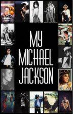 My Micheal Jackson by Gleekfan1
