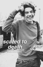 Scared to Death [larry a.u.] by heartfullofharry