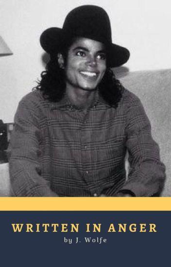 Written in Anger || Michael Jackson AU