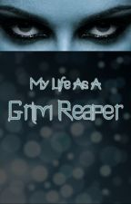 My Life as A Grim Reaper by Aimless