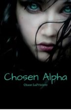 The Chosen Alpha (Lesbian Story) by teala7