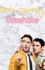 Dirk Gently Oneshots by TabbyCat9643