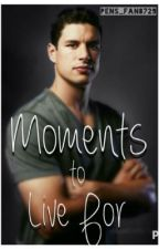 Moments To Live For (Sidney Crosby fanfic) by pens_fan8729