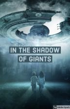 In The Shadow Of Giants by ValorGosch
