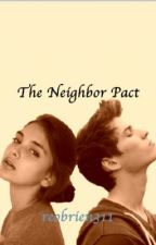 The Neighbor Pact by rayquanda