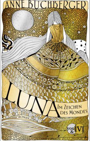 LUNA - Im Zeichen des Mondes (LESEPROBE) by LunaNox