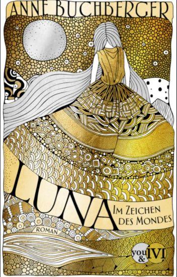 LUNA - Im Zeichen des Mondes (#erzaehlesuns2)