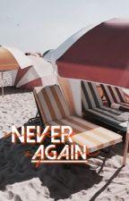 Never Again // GD by xxJessTheFangirlxx