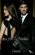 la fille du président et l'avocat.. by mademoisellepop
